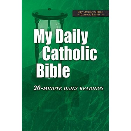 My Daily Catholic Bible-NABRE : 20-Minute Daily (The Lanahan Readings In The American Polity Ebook)