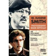 W. Eugene Smith: Photography Made Difficult by KULTUR VIDEO