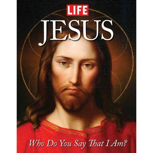 Jesus: Who Do You Say That I Am?