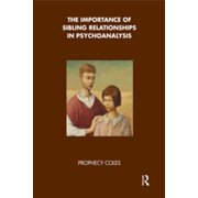 The Importance of Sibling Relationships in Psychoanalysis - eBook