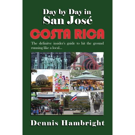 Day By Day in San José, Costa Rica - eBook