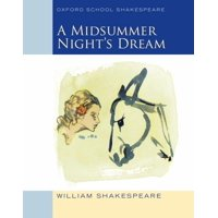 Oxford School Shakespeare: A Midsummer Night's Dream (Paperback)