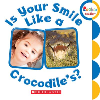 Is Your Smile Like a Crocodiles (Board Book)