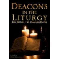 Deacons in the Liturgy: 2nd Edition (Paperback)