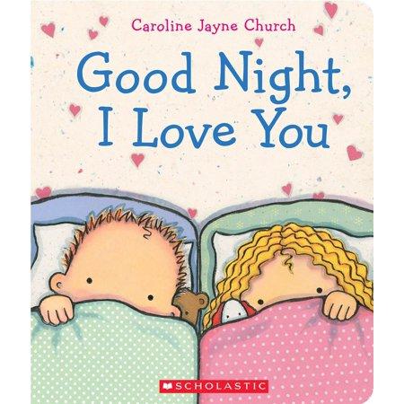 Good Night  I Love You  Board Book