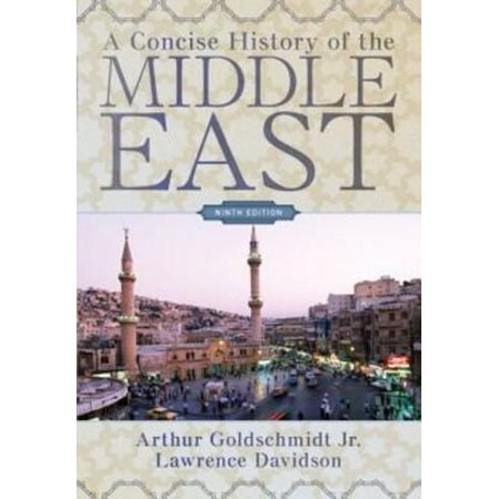 A Concise History of the Middle East: Ninth Edition -