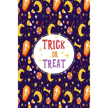 Halloween Treat To Make (Trick or Treat : Halloween Journal to write your spooky thoughts and all the things you love about this special occasion for Kids of all ages. Makes awesome gifts for)