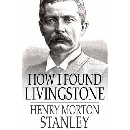 How I Found Livingstone - eBook](Ni How)