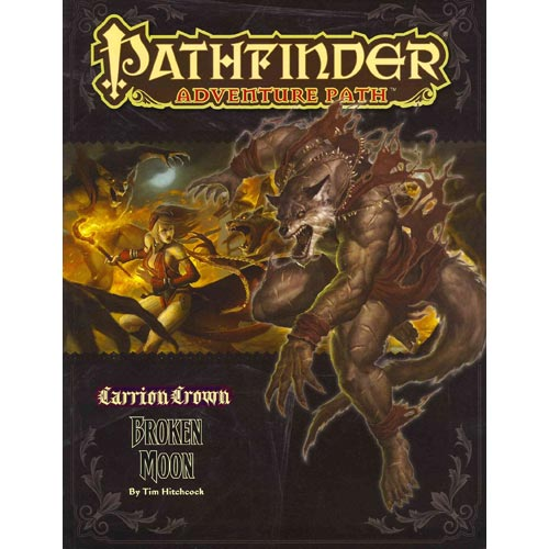 Pathfinder Adventure Path: Carrion Crown Part 3 - Broken Moopathfinder Adventure Path: Carrion Crown Part 3 - Broken Moon N