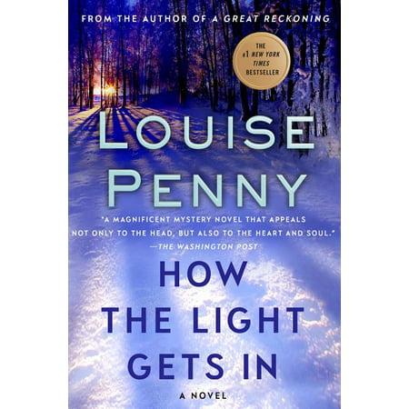Chief Inspector Gamache Novel, 9: How the Light Gets in (Paperback)