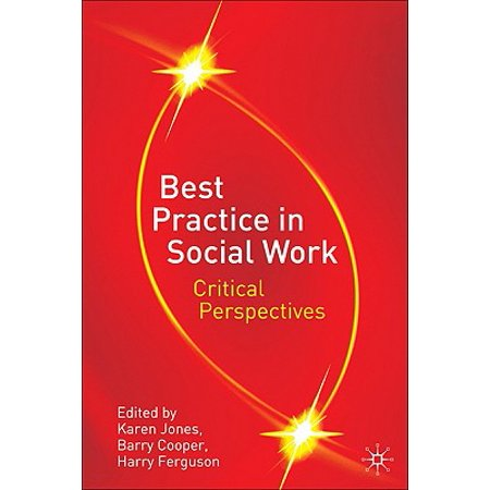 Best Practice in Social Work: Critical