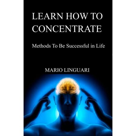 Learn How to Concentrate - eBook](Ni How)