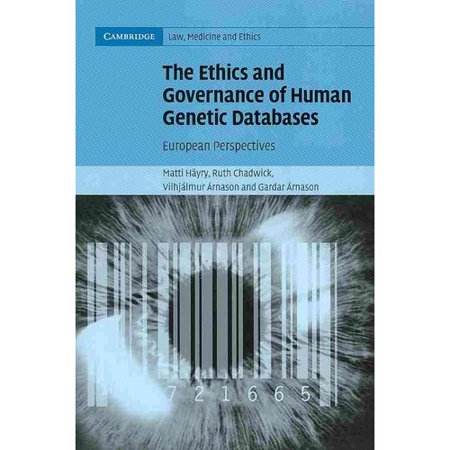 The Ethics And Governance Of Human Genetic Databases  European Perspectives  Cambridge Law  Medicine And Ethics
