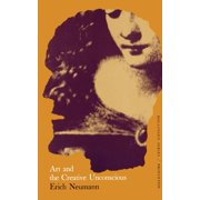 The Essays of Erich Neumann, Volume 1 : Art and the Creative Unconscious