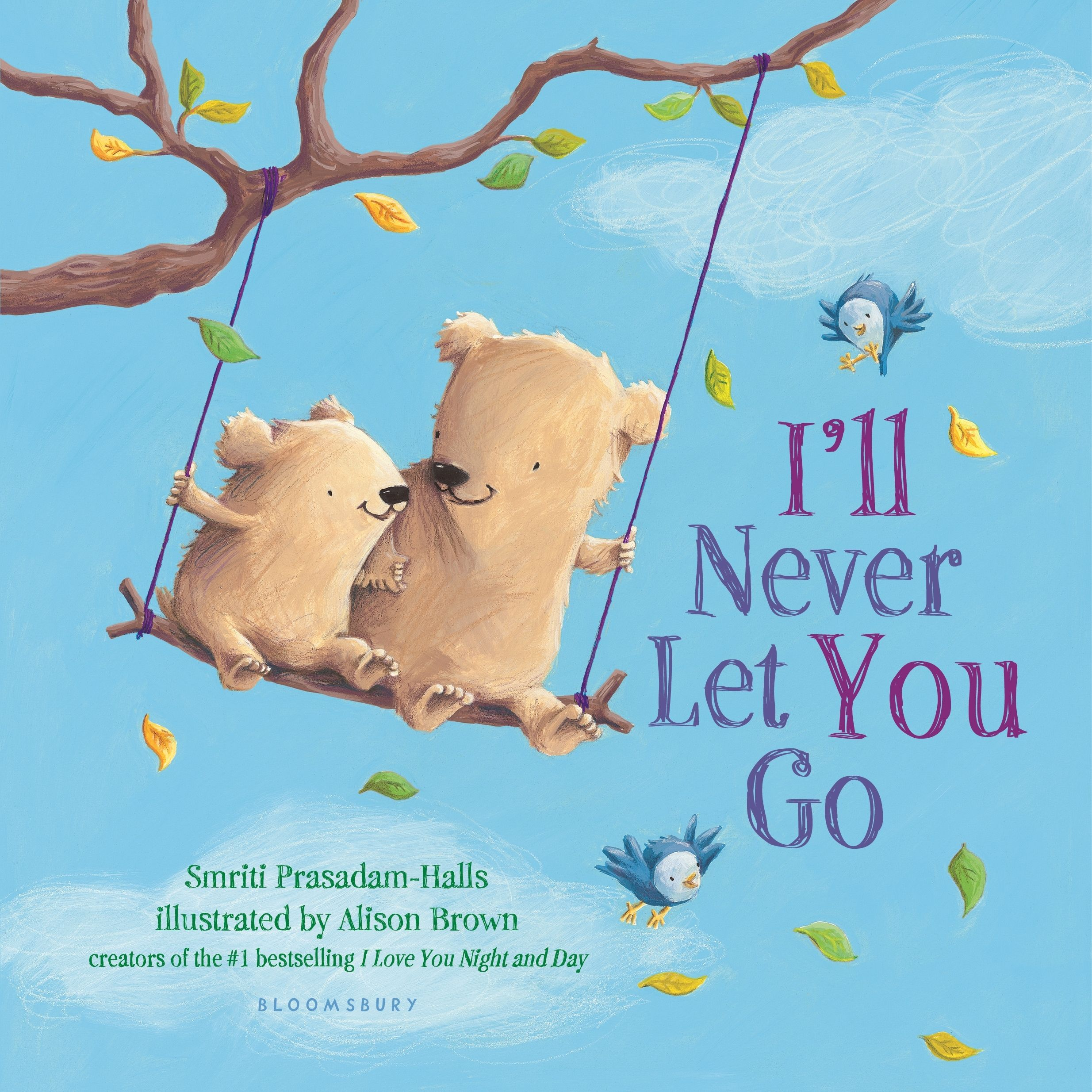 I'll Never Let You Go (padded board book)