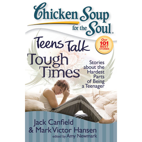 Teens Talk Tough Times: Stories About the Hardest Parts of Being a Teenager