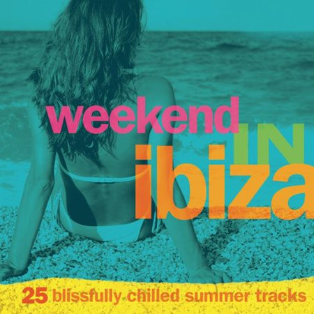 Weekend In Ibiza (CD) (Digi-Pak)