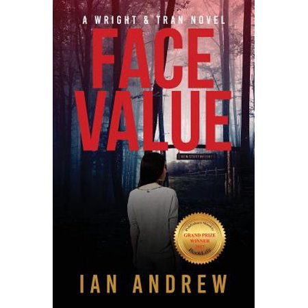 Face Value : A Wright & Tran Novel (Best Way To Tan Your Face)