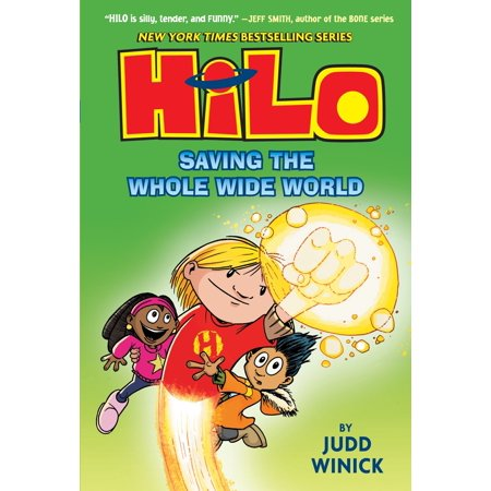 Hilo Book 2: Saving the Whole Wide World (The Biggest Dog In The Whole Wide World)