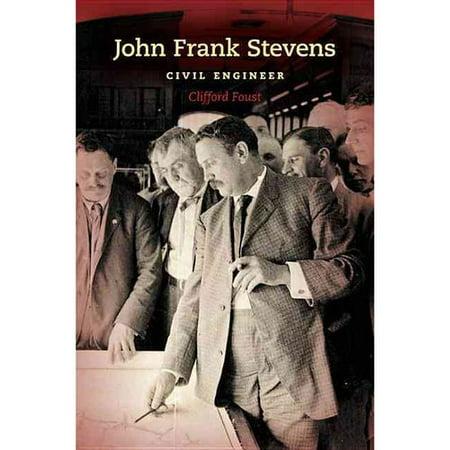 John Frank Stevens: Civil Engineer by