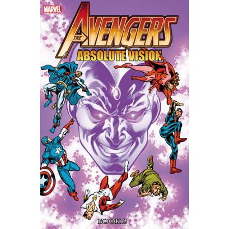 Avengers : Absolute Vision Book 2