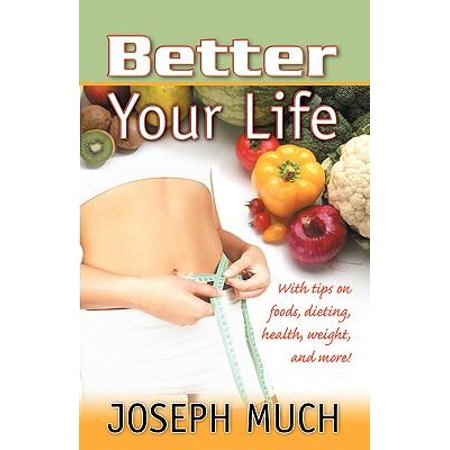Better Your Life Paperback