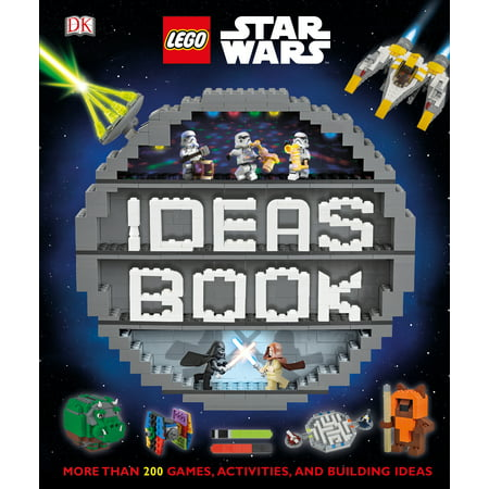 Lego Star Wars Ideas Book: More Than 200 Games, Activities, and Building Ideas (Hardcover) (Star Wars Food Ideas)