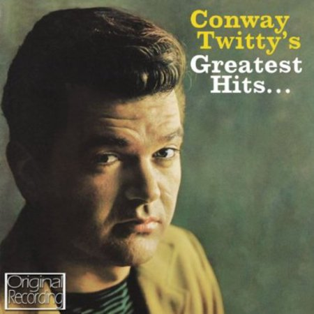 Conway Twitty's Greatest Hits (CD) (Conway Twitty Walk Me To The Door)