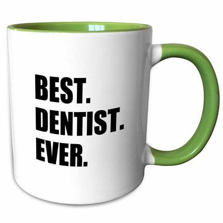 Dentistry Mug (3dRose Best Dentist Ever - fun job pride gifts for dentistry career work - Two Tone Green Mug, 11-ounce )