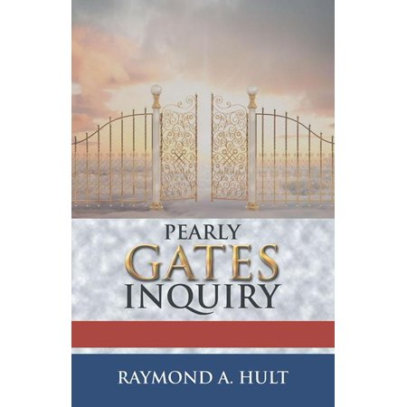 Pearly Gates Inquiry - eBook (Pearly Gates Pickup Review)