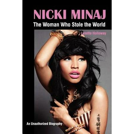 Nicki Minaj : The Woman Who Stole the World (Nicki Minaj Ellen Halloween)