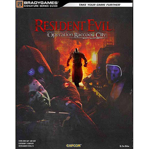 Resident Evil: Operation Raccoon City: Signature Series Guide: Official Strategy Guide