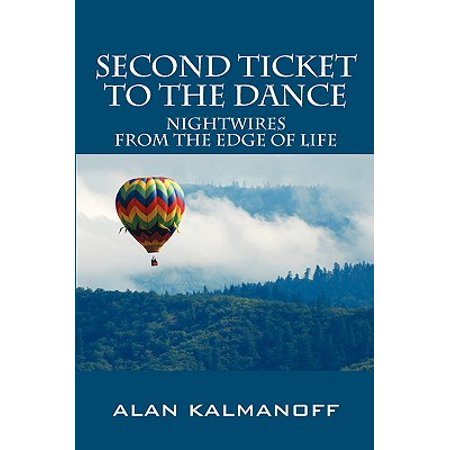 Second Ticket to the Dance : Nightwires from the Edge of Life (Halloween Dance Tickets)