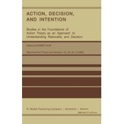 Action, Decision, and Intention - eBook