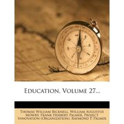 Education, Volume 27...