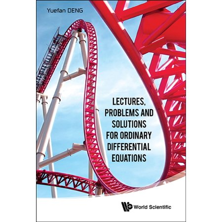Lectures, Problems and Solutions for Ordinary Differential Equations -