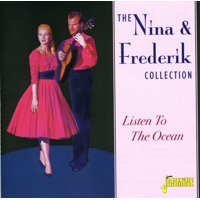 The Nina and Frederik Collection: Listen To The Ocean
