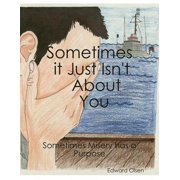 Sometimes It Just Isn't About You - eBook