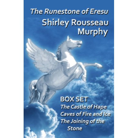 The Runestone of Eresu: Box Set - The Castle of Hape, Caves of Fire and Ice, The Joining of the Stone - eBook
