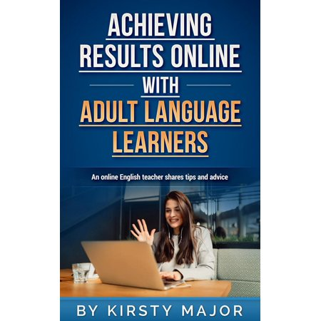 Achieving Results Online with Adult Language Learners - eBook](Adult Online Store)