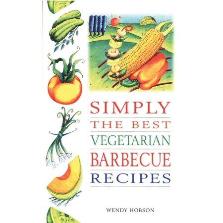 Simply the Best Veg. BBQ Recipes - eBook