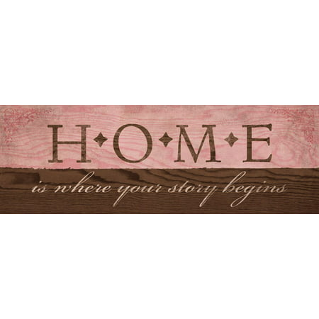 Home is Where Your Story Begins' in Pink; One 18X6 Poster Print ()