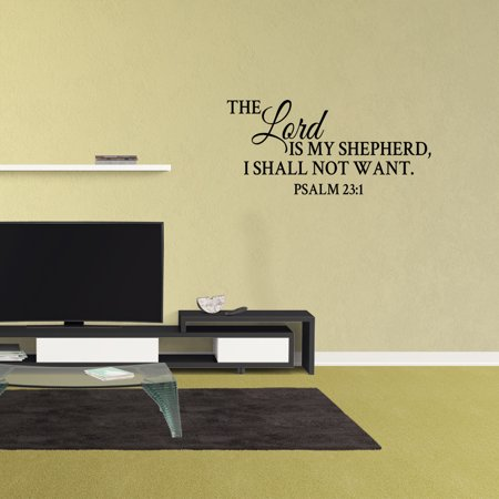 Wall Decal Quote The Lord Is My Shepherd I Shall Not Want Psalm 23:1 Bible Verse Sticker Word Vinyl Removable Scripture Art Decor XJ102](Scripture Stickers)