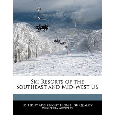 Ski Resorts of the Southeast and Mid-West Us (Best Midwest Ski Resorts)