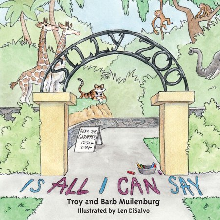 Silly Zoo Is All I Can Say - eBook ()
