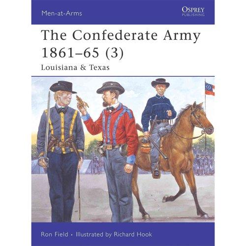 The Confederate Army 1861-65 3: Louisiana & Texas