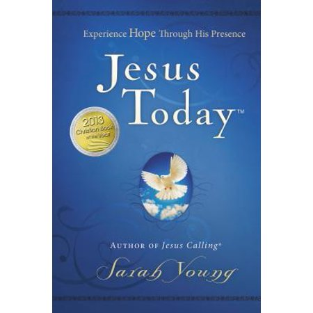 Jesus Today : Experience Hope Through His (Transforming The Healthcare Experience Through The Arts)