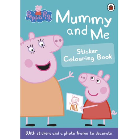 Peppa Pig: Mummy and Me Sticker Colouring Book (Paperback)](Mummy Pigs In Blankets Halloween)