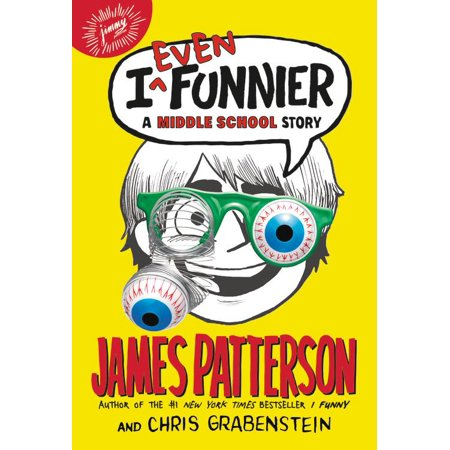 I Even Funnier : A Middle School Story - Funny Halloween Stories Middle School