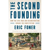 The Second Founding (Hardcover)
